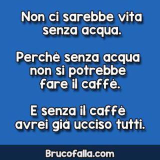 Non ci sarebbe vita senza caffè